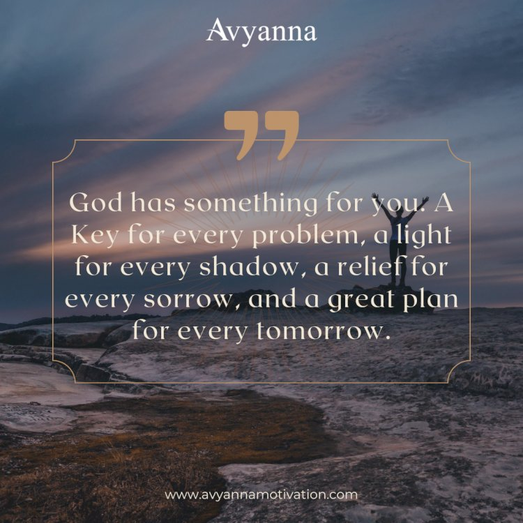 God Has Something For You